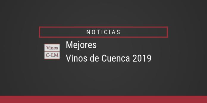 los mejores vinos de Cuenca 2019